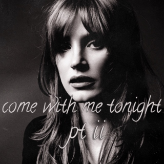 Come With Me Tonight, pt ii