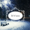 Let It Snow | for the Christmas season