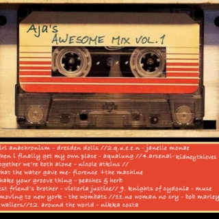 Aja's Awesome Mix Vol. 1