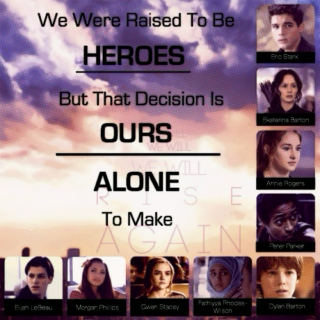 We were raised Heroes