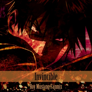 Invincible - Roy Mustang Fanmix