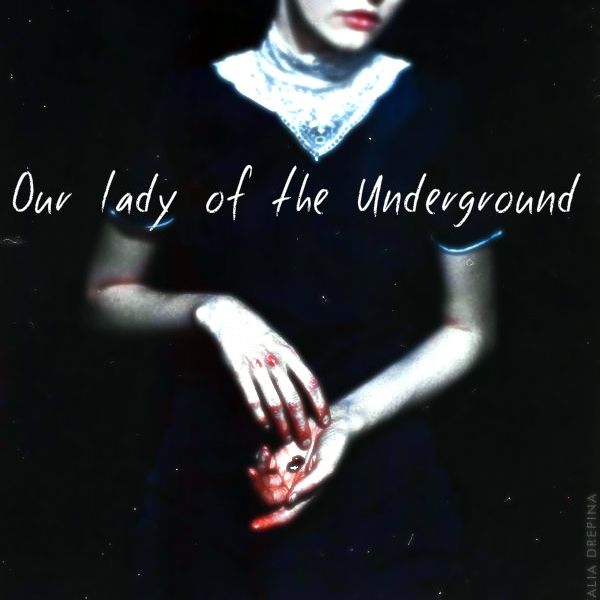 Our Lady of the Underground