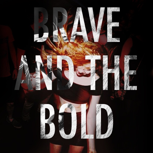 Brave and the Bold