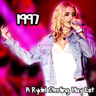 1997 - A Rydel Sterling Playlist
