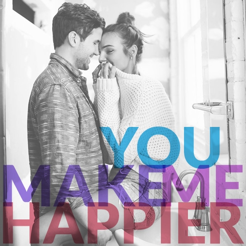 You Make Me Happier