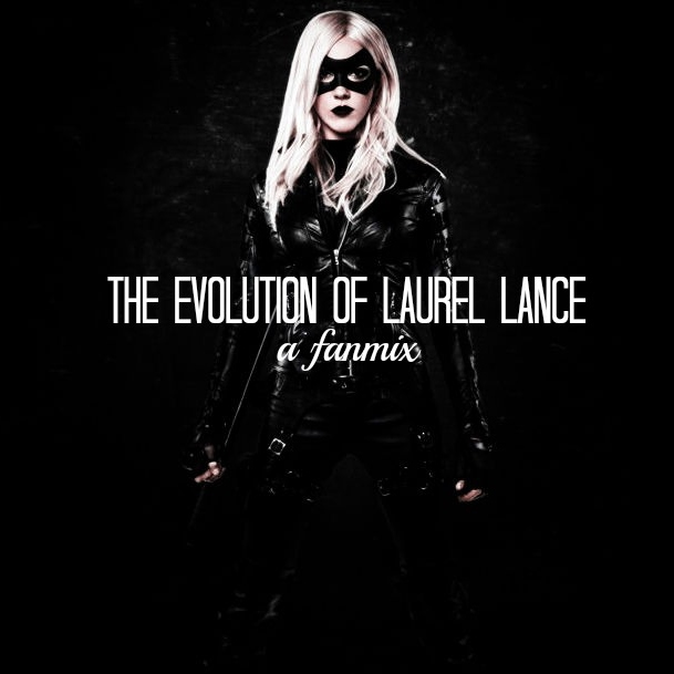 The Evolution of Laurel Lance