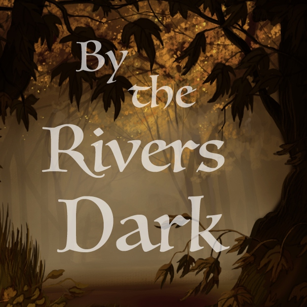 by the rivers dark