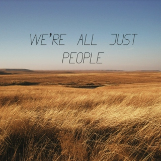 We're all just people...