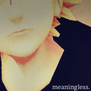 meaningless.