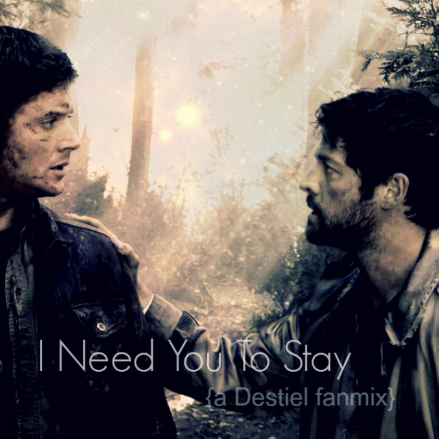 I Need You To Stay