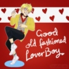 Good Old-Fashioned Lover Boy