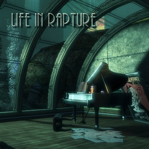 Life In Rapture
