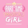 {Part♡Time Magical Girl}