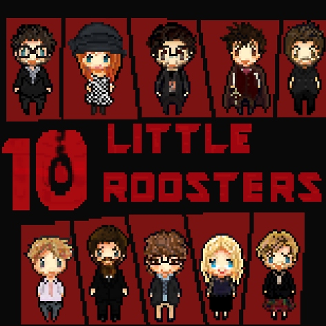 ten little roosters all gathered to dine...
