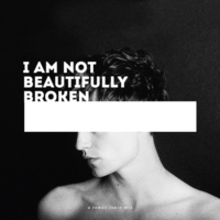 i am not beautifully broken