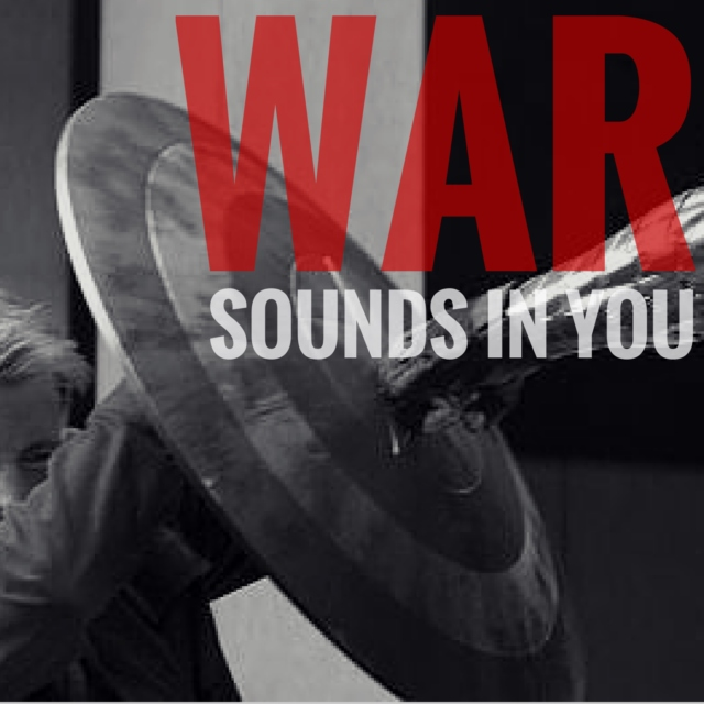 War sounds in you