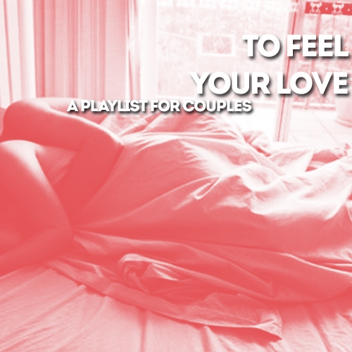 to feel your love