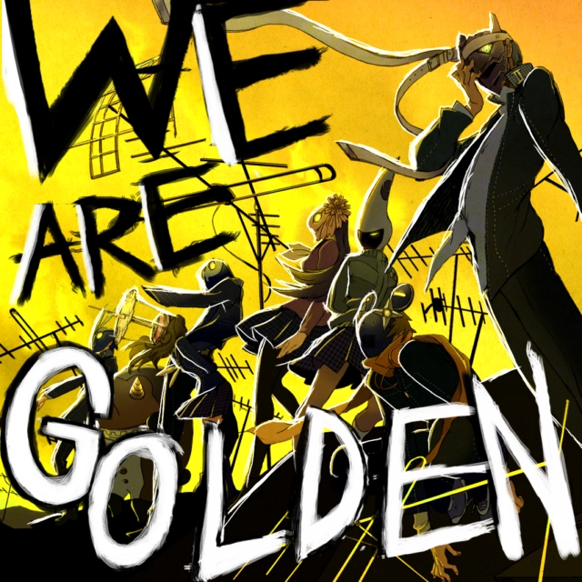 ☆-WE ARE GOLDEN!-☆
