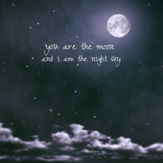 you are the moon