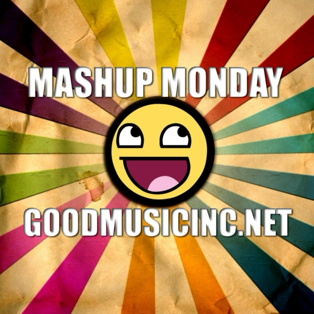Mashup Monday Vol 42