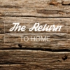 The Return to Home