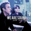 We are sound, we are light