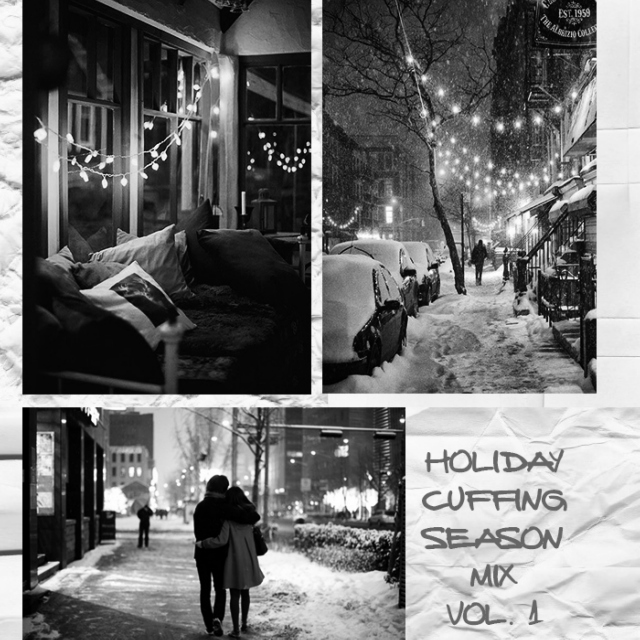 holiday cuffing season mix vol. 1
