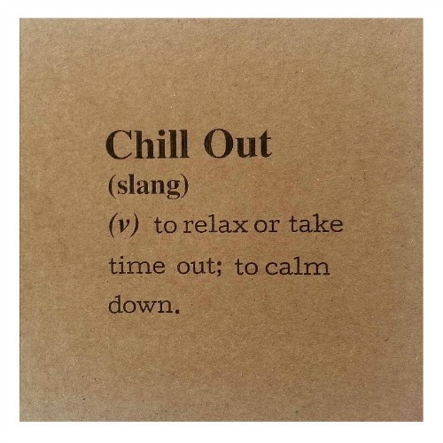 chilled out☮