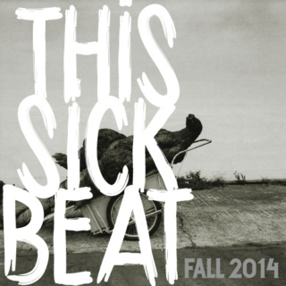 This Sick Beat: Fall 2014