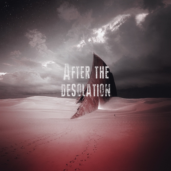After the Desolation