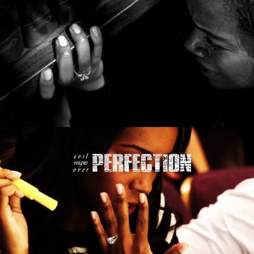evil reigns over perfection
