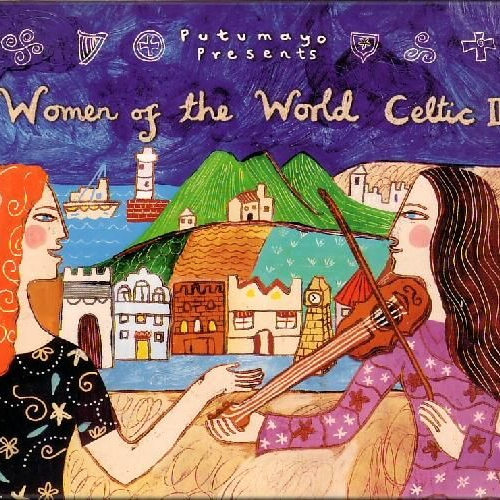 Putumayo Presents: Women Of The World - Celtic II (1997)
