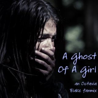 A Ghost Of A Girl