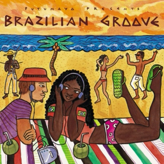 Putumayo Presents: Brazilian Groove (2003)