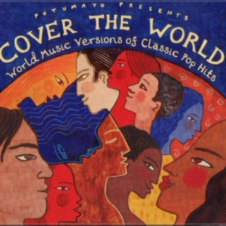 Putumayo Presents: Cover The World (2003)