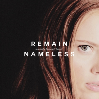 Remain Nameless | a Natasha Romanoff fanmix