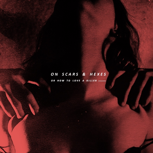 on scars and hexes