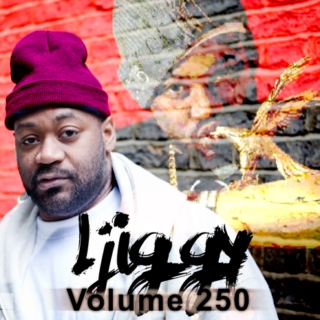 Ljiggy - Volume 250
