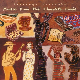 Putumayo Presents: Music From The Chocolate Lands (2004)