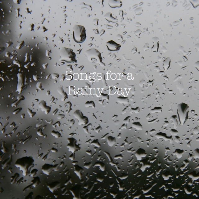 Songs for a Rainy Day