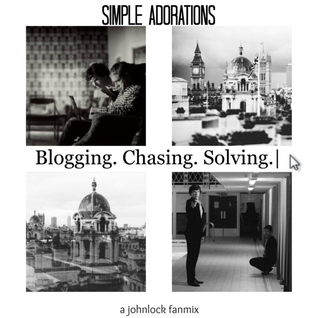 Simple Adorations: Blogging. Chasing. Solving.