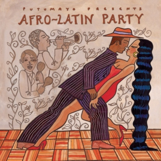 Putumayo Presents: Afro-Latin Party (2005)