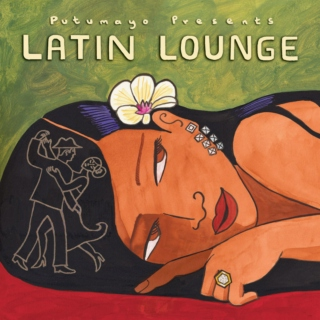 Putumayo Presents: Latin Lounge (2005)