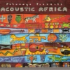Putumayo Presents: Acoustic Africa (2006)