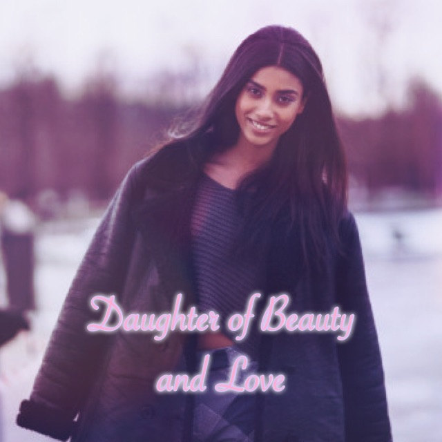 Daughter of Beauty and Love