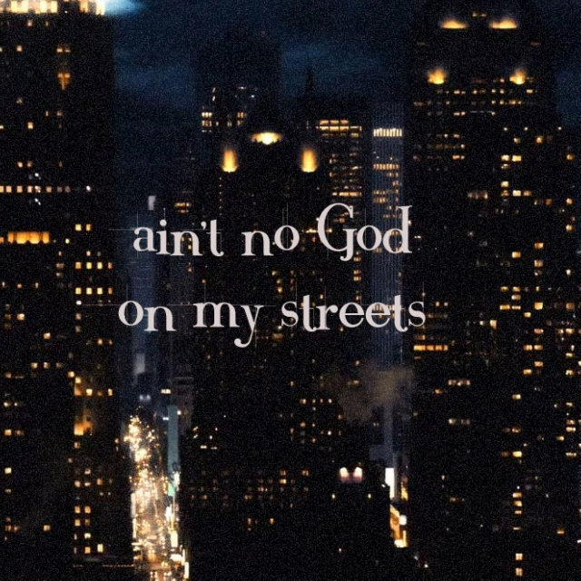 Ain't No God On My Streets