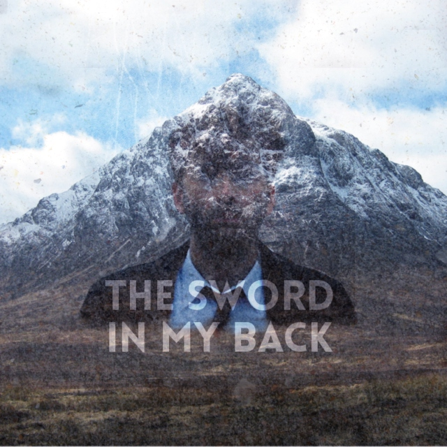 the sword in my back