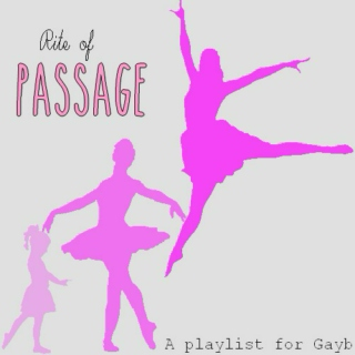 Rite of Passage - for Gayb