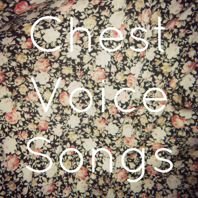 chest voice songs