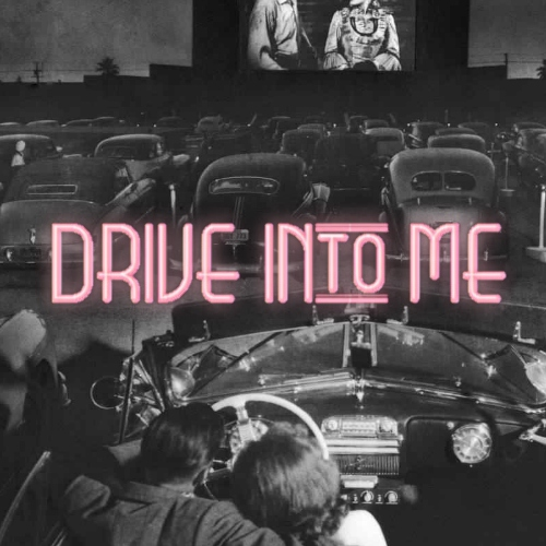 drive-in(to me)